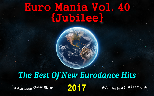 Euro Mania Vol. 40 {Jubilee} (2017) Front
